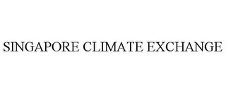 mark for SINGAPORE CLIMATE EXCHANGE, trademark #78850285