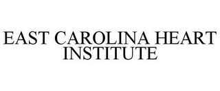 mark for EAST CAROLINA HEART INSTITUTE, trademark #78850462