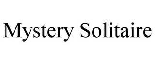 mark for MYSTERY SOLITAIRE, trademark #78850485