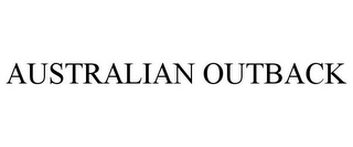 mark for AUSTRALIAN OUTBACK, trademark #78853373