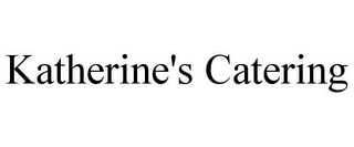 mark for KATHERINE'S CATERING, trademark #78853460