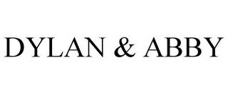 mark for DYLAN & ABBY, trademark #78857877