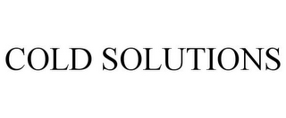 mark for COLD SOLUTIONS, trademark #78859198