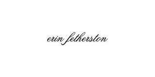 mark for ERIN FETHERSTON, trademark #78862191