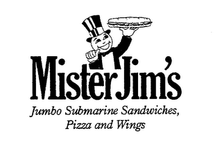 mark for MISTER JIM'S JUMBO SUBMARINE SANDWICHES, PIZZA AND WINGS, trademark #78864746