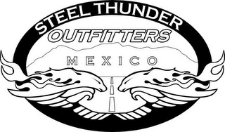 mark for STEEL THUNDER OUTFITTERS MEXICO, trademark #78864775