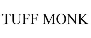 mark for TUFF MONK, trademark #78864847