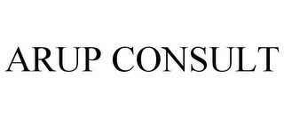 mark for ARUP CONSULT, trademark #78865966