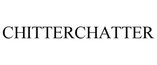 mark for CHITTERCHATTER, trademark #78866707