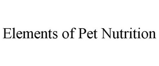mark for ELEMENTS OF PET NUTRITION, trademark #78866908