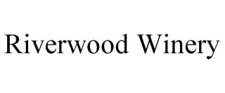 mark for RIVERWOOD WINERY, trademark #78868147