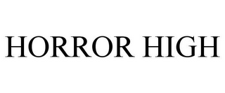 mark for HORROR HIGH, trademark #78868876