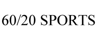 mark for 60/20 SPORTS, trademark #78870097