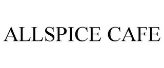 mark for ALLSPICE CAFE, trademark #78871881
