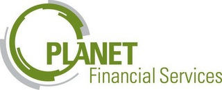 mark for PLANET FINANCIAL SERVICES, trademark #78875878