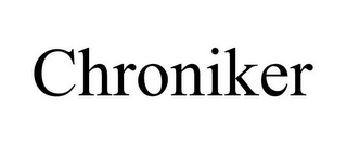 mark for CHRONIKER, trademark #78876040