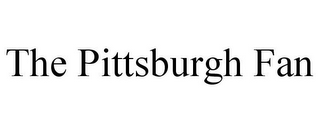 mark for THE PITTSBURGH FAN, trademark #78877395