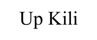 mark for UP KILI, trademark #78880000