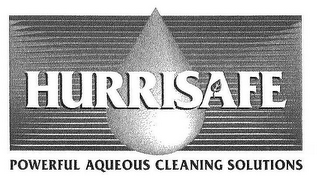 mark for HURRISAFE POWERFUL AQUEOUS CLEANING SOLUTIONS, trademark #78880112