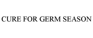 mark for CURE FOR GERM SEASON, trademark #78881486