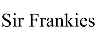 mark for SIR FRANKIES, trademark #78882331