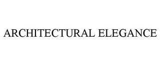 mark for ARCHITECTURAL ELEGANCE, trademark #78883005