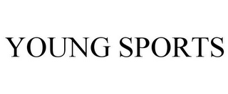 mark for YOUNG SPORTS, trademark #78883471