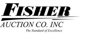mark for FISHER AUCTION CO. INC. THE STANDARD OF EXCELLENCE, trademark #78884730