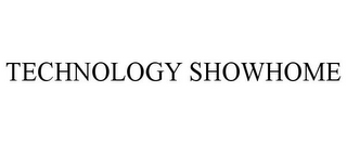 mark for TECHNOLOGY SHOWHOME, trademark #78885617