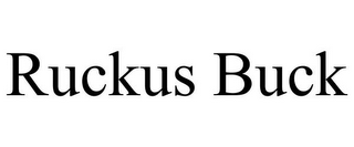 mark for RUCKUS BUCK, trademark #78886682