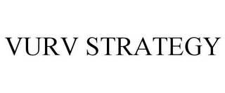 mark for VURV STRATEGY, trademark #78886758