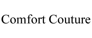 mark for COMFORT COUTURE, trademark #78893542