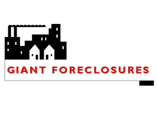 mark for GIANT FORECLOSURES, trademark #78894347