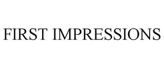 mark for FIRST IMPRESSIONS, trademark #78896546
