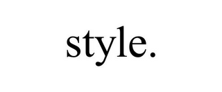 mark for STYLE., trademark #78898262