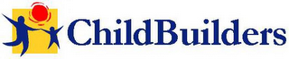 mark for CHILDBUILDERS, trademark #78900589
