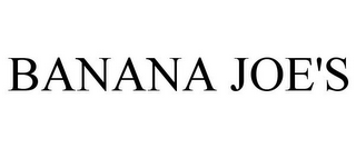 mark for BANANA JOE'S, trademark #78900868