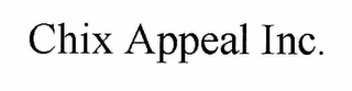 mark for CHIX APPEAL INC., trademark #78901413