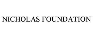 mark for NICHOLAS FOUNDATION, trademark #78902038