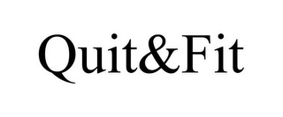 mark for QUIT&FIT, trademark #78902141