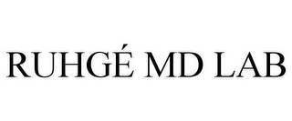 mark for RUHGÉ MD LAB, trademark #78902184