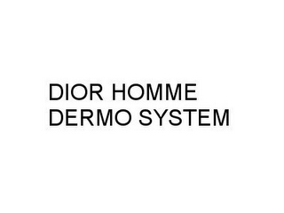 mark for DIOR HOMME DERMO SYSTEM, trademark #78902883