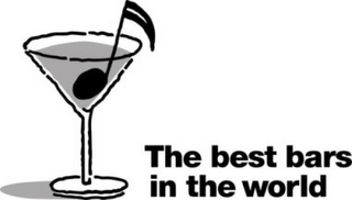 mark for THE BEST BARS IN THE WORLD, trademark #78903875