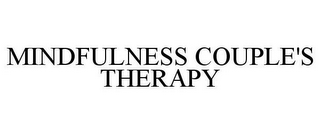 mark for MINDFULNESS COUPLE'S THERAPY, trademark #78904271