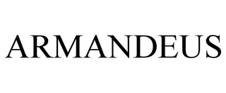 mark for ARMANDEUS, trademark #78904460
