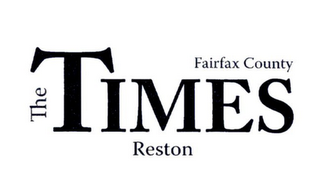 mark for THE TIMES FAIRFAX COUNTY RESTON, trademark #78904638
