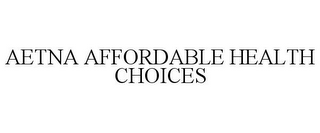 mark for AETNA AFFORDABLE HEALTH CHOICES, trademark #78904813