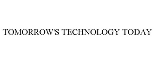 mark for TOMORROW'S TECHNOLOGY TODAY, trademark #78904902