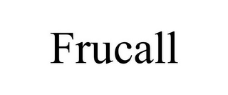 mark for FRUCALL, trademark #78907468
