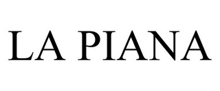 mark for LA PIANA, trademark #78908657